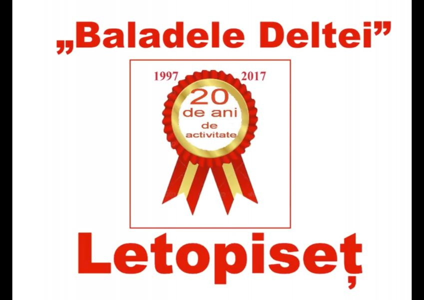 "Letopiset – ""Baladele Deltei"" – 20 ani de activitate"